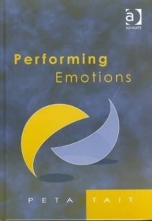 Performing Emotions : Gender, Bodies, Spaces, in Chekhov's Drama and Stanislavski's Theatre, Hardback Book