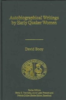 Autobiographical Writings by Early Quaker Women, Hardback Book
