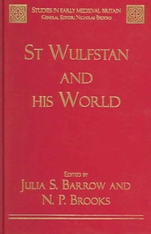 St Wulfstan and his World, Hardback Book