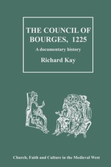 The Council of Bourges, 1225 : A Documentary History, Hardback Book