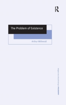 The Problem of Existence, Hardback Book