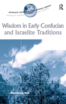 Wisdom in Early Confucian and Israelite Traditions, Hardback Book