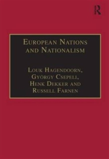 European Nations and Nationalism : Theoretical and Historical Perspectives, Hardback Book