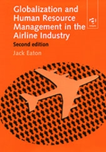 Globalization and Human Resource Management in the Airline Industry, Hardback Book
