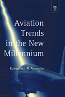 Aviation Trends in the New Millennium, Hardback Book