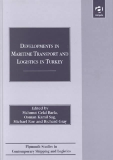 Developments in Maritime Transport and Logistics in Turkey, Hardback Book