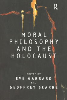 Moral Philosophy and the Holocaust, Paperback / softback Book