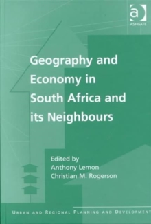 Geography and Economy in South Africa and Its Neighbours, Hardback Book
