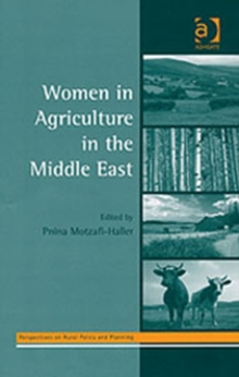 Women in Agriculture in the Middle East, Hardback Book