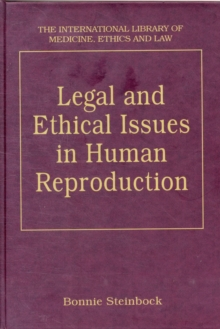 Legal and Ethical Issues in Human Reproduction, Hardback Book