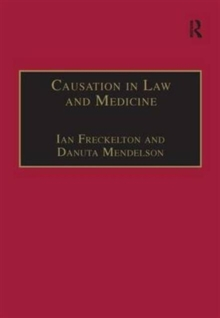 Causation in Law and Medicine, Hardback Book