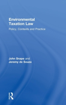 Environmental Taxation Law : Policy, Contexts and Practice, Hardback Book