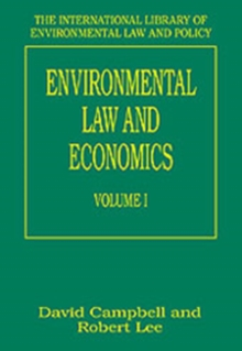 Environmental Law and Economics, Volumes I and II : Volume I: Private Law and Property Rights; Volume II: Pollution, Property and Public Law, Hardback Book