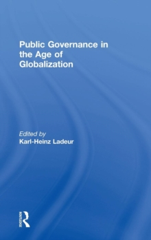 Public Governance in the Age of Globalization, Hardback Book