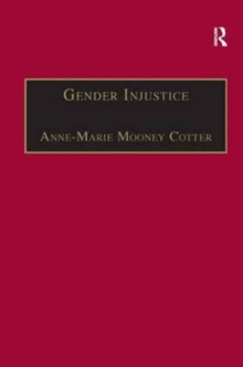 Gender Injustice : An International Comparative Analysis of Equality in Employment, Hardback Book