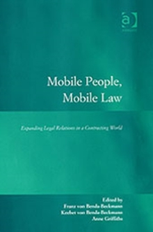 Mobile People, Mobile Law : Expanding Legal Relations in a Contracting World, Hardback Book