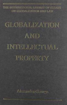 Globalization and Intellectual Property, Hardback Book