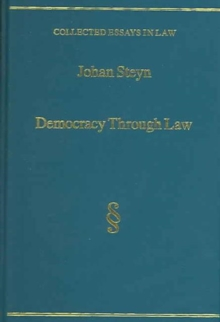 Democracy Through Law : Selected Speeches and Judgments, Hardback Book