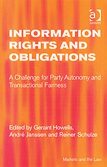 Information Rights and Obligations : A Challenge for Party Autonomy and Transactional Fairness, Hardback Book