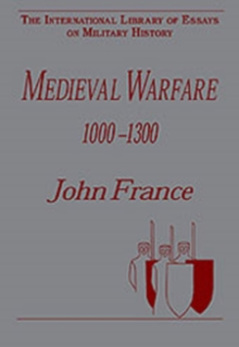 Medieval Warfare 1000-1300, Hardback Book