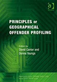 Principles of Geographical Offender Profiling, Paperback / softback Book