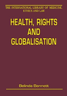 Health, Rights and Globalisation, Hardback Book