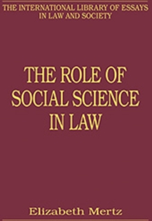 The Role of Social Science in Law, Hardback Book