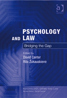 Psychology and Law : Bridging the Gap, Hardback Book