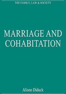 Marriage and Cohabitation : Regulating Intimacy, Affection and Care, Hardback Book