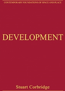 Development : Critical Essays in Human Geography, Hardback Book
