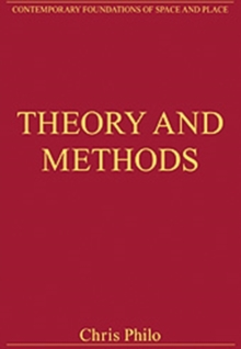 Theory and Methods : Critical Essays in Human Geography, Hardback Book