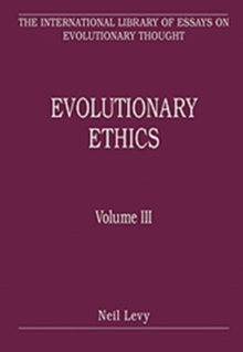 Evolutionary Ethics : Volume III, Hardback Book