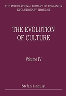 The Evolution of Culture : Volume IV, Hardback Book