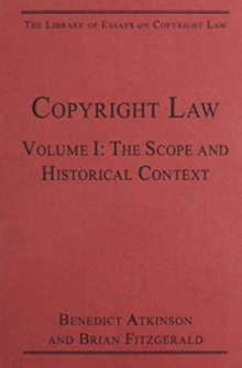 The Library of Essays on Copyright Law: 3-Volume Set, Hardback Book