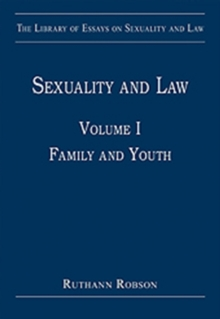 Sexuality and Law : Volume I: Family and Youth, Hardback Book