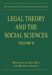 Legal Theory and the Social Sciences : Volume II, Hardback Book