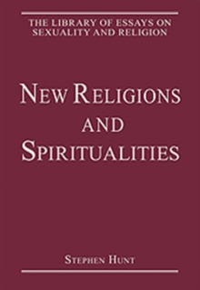 New Religions and Spiritualities, Hardback Book