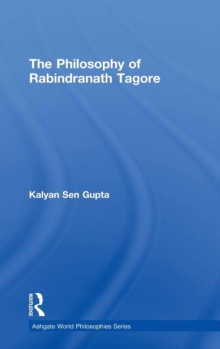 The Philosophy of Rabindranath Tagore, Hardback Book