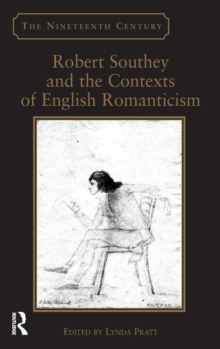 Robert Southey and the Contexts of English Romanticism, Hardback Book