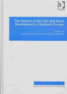 The Reform of the CAP and Rural Development in Southern Europe, Hardback Book
