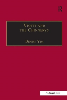 Viotti and the Chinnerys : A Relationship Charted Through Letters, Hardback Book