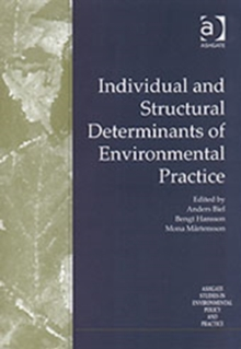 Individual and Structural Determinants of Environmental Practice, Hardback Book