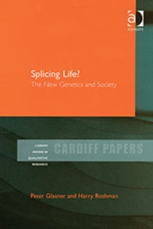 Splicing Life? : The New Genetics and Society, Hardback Book
