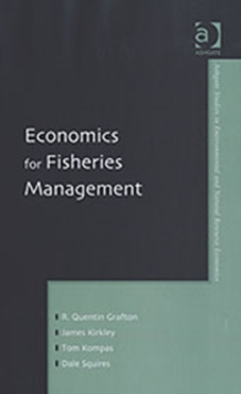 Economics for Fisheries Management, Hardback Book