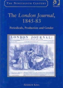 The London Journal, 1845-83 : Periodicals, Production and Gender, Hardback Book