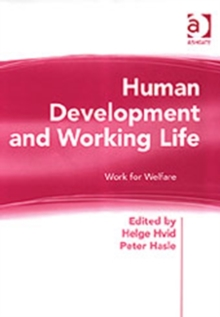 Human Development and Working Life : Work for Welfare, Hardback Book