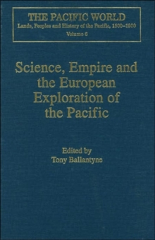 Science, Empire and the European Exploration of the Pacific, Hardback Book