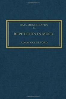Repetition in Music : Theoretical and Metatheoretical Perspectives, Hardback Book