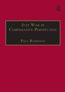 Just War in Comparative Perspective, Hardback Book