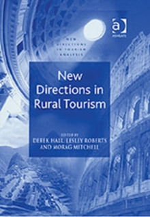 New Directions in Rural Tourism, Hardback Book